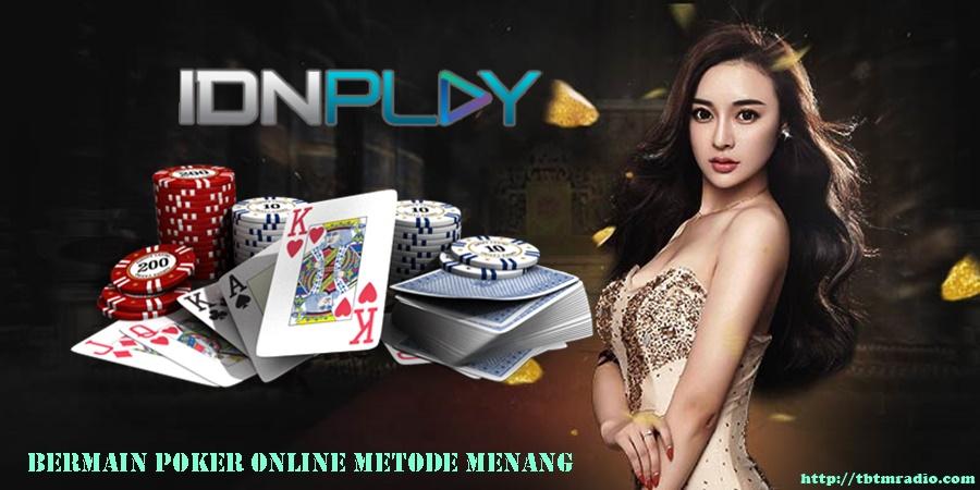 Bermain Poker Online Metode Menang