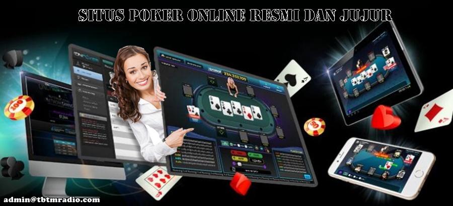 Situs Poker Online Resmi Dan Jujur